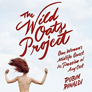 The Wild Oats Project Audiobook
