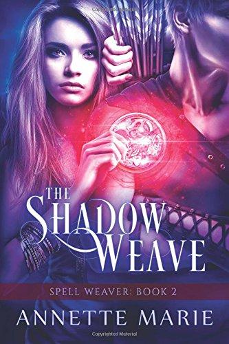The Shadow Weave (Spell Weaver) (Volume 2)