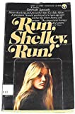 Run, Shelley, Run, Gertrude Samuels, 0451156358
