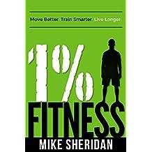 1% Fitness: Move Better. Train Smarter. Live Longer.