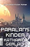 Paralans Kinder: Eine Science Fiction Roman (German Edition)