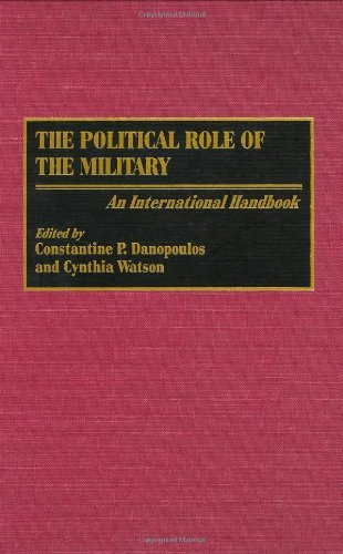 Download The Political Role of the Military: An International Handbook Pdf