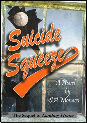 Suicide Squeeze (Love and Life Challenges, Post 9-11 Book 2)