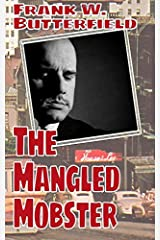 The Mangled Mobster (A Nick Williams Mystery) (Volume 7) Paperback