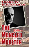 The Mangled Mobster (A Nick Williams Mystery) (Volume 7)