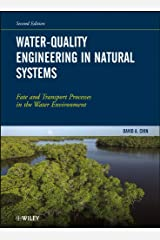 Water-Quality Engineering in Natural Systems: Fate and Transport Processes in the Water Environment Kindle Edition