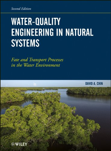 (Water-Quality Engineering in Natural Systems: Fate and Transport Processes in the Water)