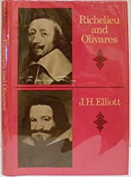 Richelieu and Olivares (Cambridge Studies in Early Modern History)
