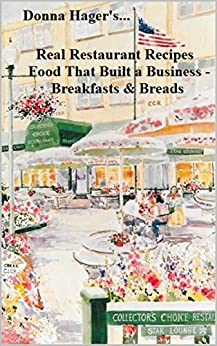 Real Restaurant Recipes Food That Built A Business