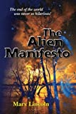 The Alien Manifesto, Marv Lincoln, 0979920817