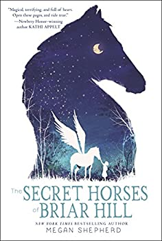 The Secret Horses of Briar Hill Kindle Edition by Megan Shepherd