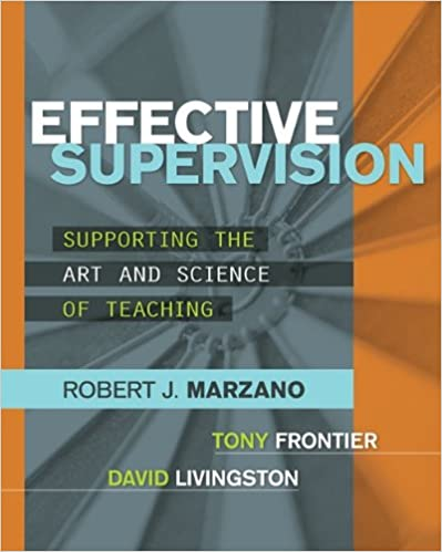 Amazon effective supervision supporting the art and science of amazon effective supervision supporting the art and science of teaching ebook robert j marzano tony frontier david livingston kindle store fandeluxe Choice Image