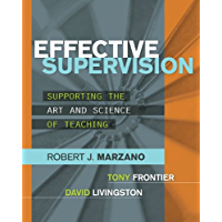 Effective Supervision: Supporting the Art and Science of Teaching (English Edition)