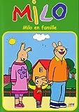 Milo - Milo en famille