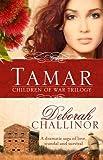 img - for Tamar (Children of War Trilogy) book / textbook / text book