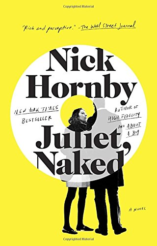 Juliet, Naked by Nick Hornby