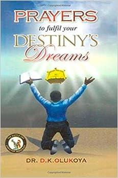 Prayers to Fulfill your Destiny's Dreams