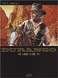 Durango, Tome 13 : Sans pitié