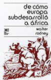 img - for de Como Europa Subdesarrollo a Africa (Spanish Edition) book / textbook / text book