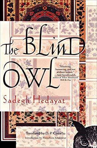 The Blind Owl by [Hedayat, Sadegh]