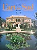 img - for L'art Du Sud Arts Et Art De Vivre En Provence Cote D'azur book / textbook / text book