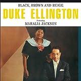 Black Brown & Beige - Duke Ellington by Duke Ellington (2012-01-31)