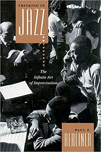 Thinking in Jazz by Paul F. Berliner - review and discussion