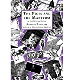 [(The Picts and the Martyrs: or Not Welcome At All )] [Author: Arthur Ransome] [Oct-2001]