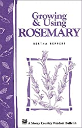 Image of the product Growing & Using Rosemary: that is listed on the catalogue brand of Storey Publishing, LLC.