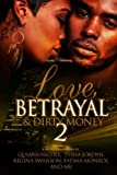 img - for Love, Betrayal & Dirty Money 2: A Hood Romance (Volume 2) book / textbook / text book