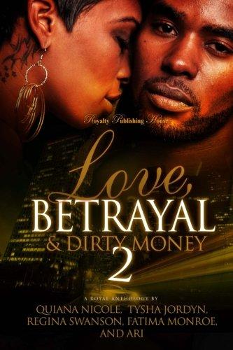 Books : Love, Betrayal & Dirty Money 2: A Hood Romance (Volume 2)
