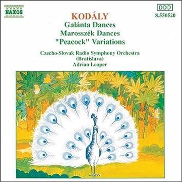 コダーイ:ガランタ舞曲/マロシュセーク舞曲/「飛べよ孔雀」による変奏曲
