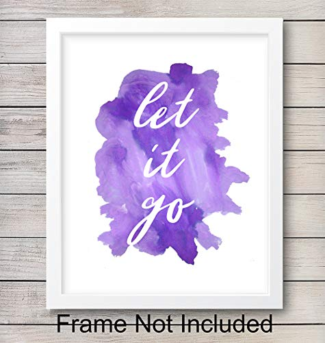 Let It Go Unframed Wall Art Print Typography - Perfect Affordable Gift - Motivational Quote - Great For Office and Home Decor - Ready to Frame (8X10) Watercolor Photo (Decor Affordable Art Wall)
