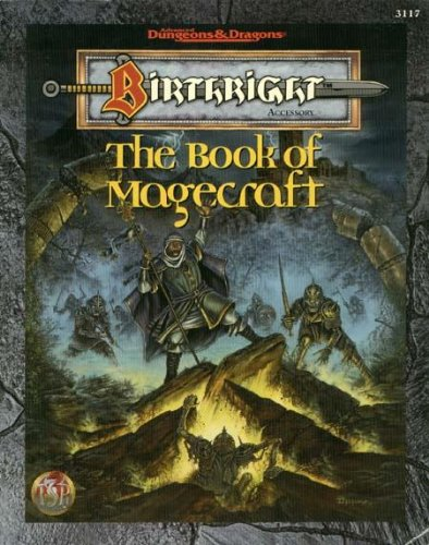 The Book of Magecraft (AD&D/Birthright)