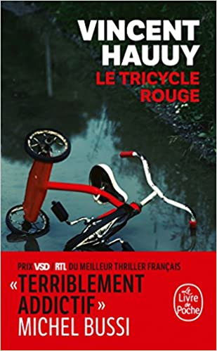 Le Tricycle Rouge Vincent Hauuy 9782253014454 Amazon Com