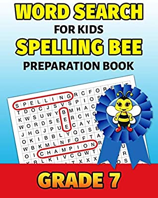 Word Search For Kids Spelling Bee Preparation Book Grade 7