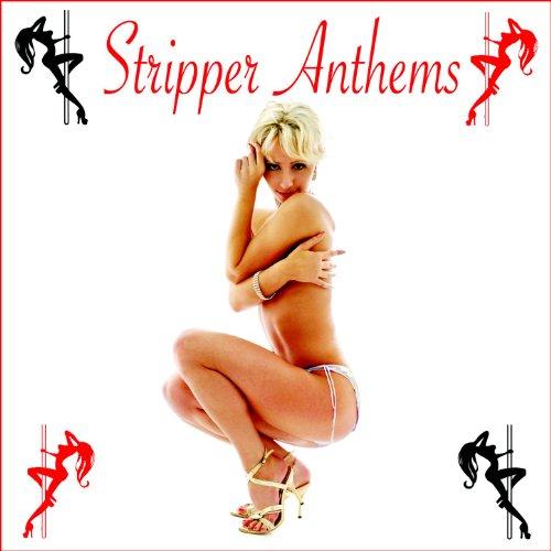 Stripper Anthems