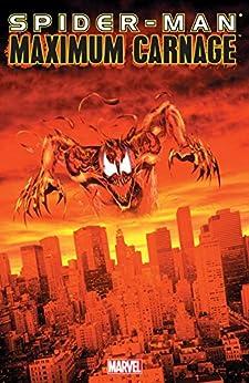 Spider-Man: Maximum Carnage by [Defalco, Tom, Kavanagh,Terry, DeMatteis,J.M.]