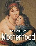 The Art of Motherhood, Marta Gonzalez, 1606060155
