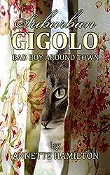 Suburban Gigolo: Bad Boy Around Town