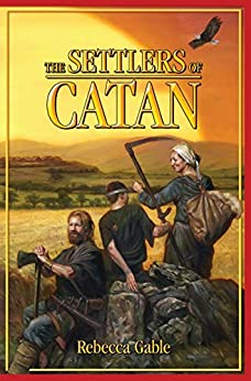 The Settlers of Catan by [Gable, Rebecca]