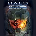 Halo: Evolutions | Tobias Buckell,Jonathan Goff,Robt McClees,Kevin Grace,Eric Raab,Eric Nylund,Karen Traviss
