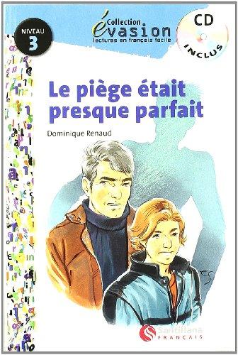 Evasión, La piege était presque parfait, lectures en français facile, niveau 3, ESO