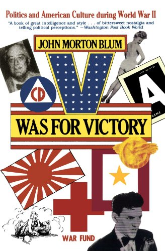 V Was for Victory: Politics and American Culture During World War II from Mariner Books