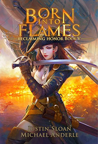 Born Into Flames: A Kurtherian Gambit Series (Reclaiming Honor Book 5)]()