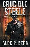 Crucible Steele (Daggers & Steele) (Volume 5)