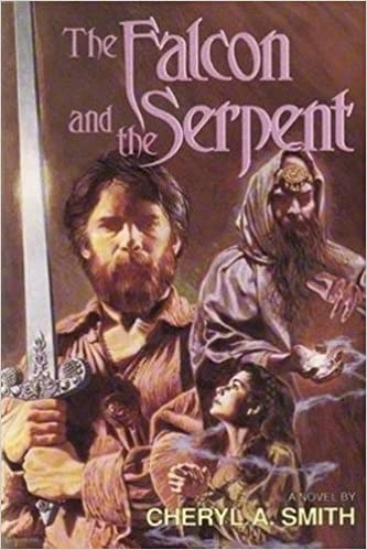 The Falcon and the Serpent by Cheryl A. Smith (1990-03-02)