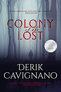 Colony Of The Lost by Derik Cavignano ebook deal