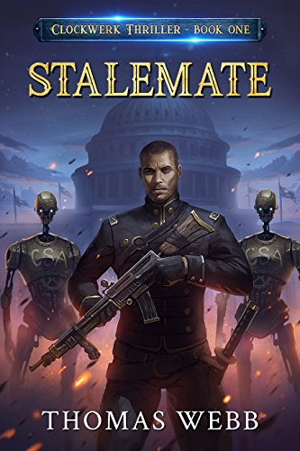 Stalemate: Clockwerk Thriller Book One