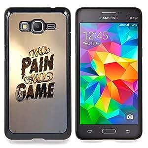 - No Pain No Game Gold Pc Gaming/ Duro Snap en el tel????fono celular de la cubierta - Cao - For Samsung Galaxy Grand Prime G530H G5308